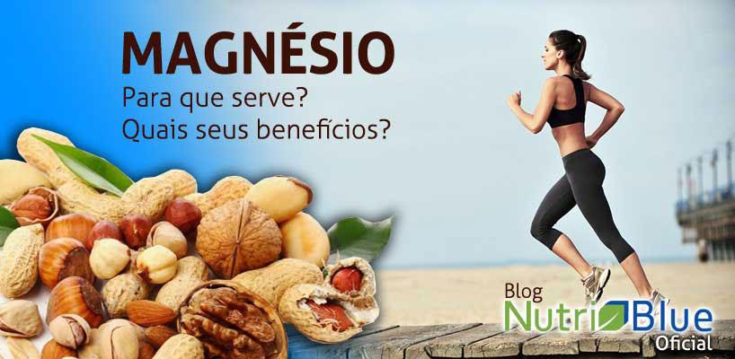 Magnésio - Para que Serve?